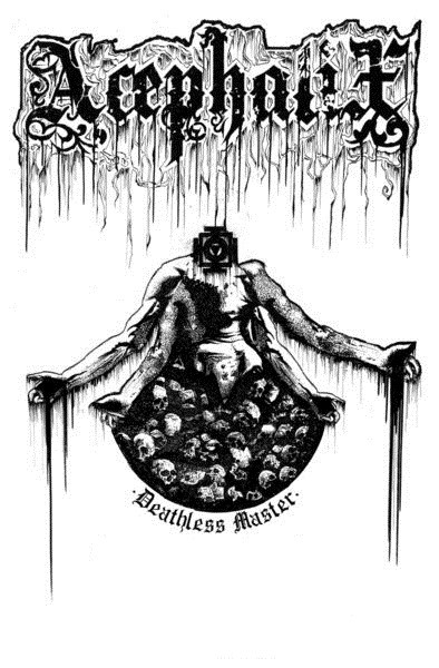 Acephalix_DeathlessMaster