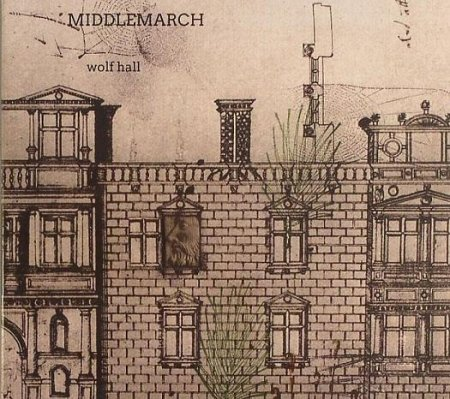 Middlemarch_WolfHall