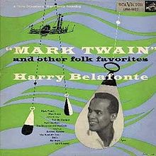 220px-Harry_Belafonte_-_Mark_Twain_and_other_Folk_Favorites