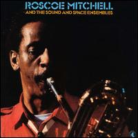 Roscoe_Mitchell_and_the_Sound_and_Space_Ensembles