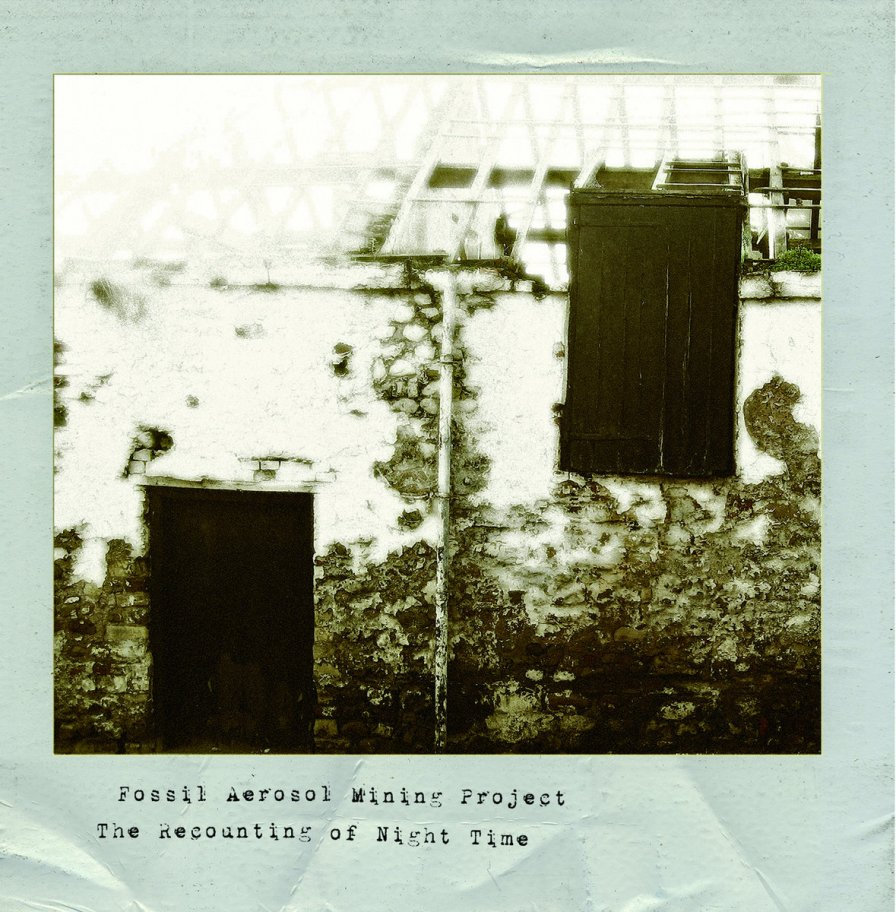 album cover artwork for Fossil Aerosol Mining Project: The Recounting of Night Time