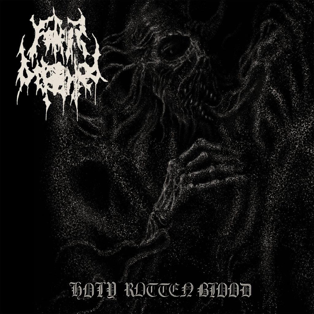 album artwork for Holy Rotten Blood by Father Befouled