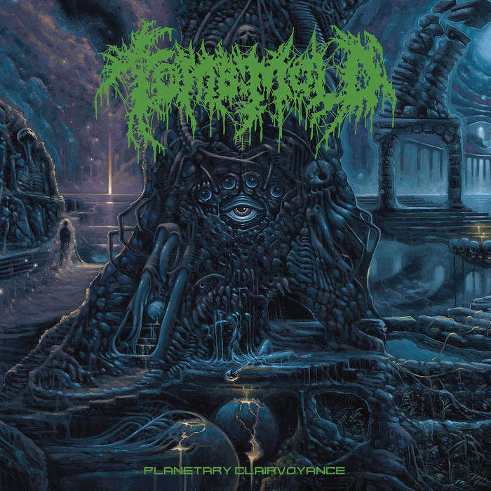 album cover for Planetary Clairvoyance by Tomb Mold